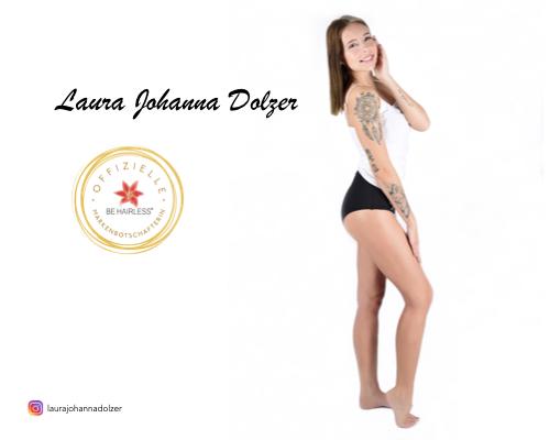 Dolzer Laura Johanna - Markenbotschafterin für BE HAIRLESS - dauerhafte Haarentfernung Wien